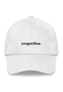 Irregardless Hat