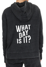 What Day Is It? Hoodie