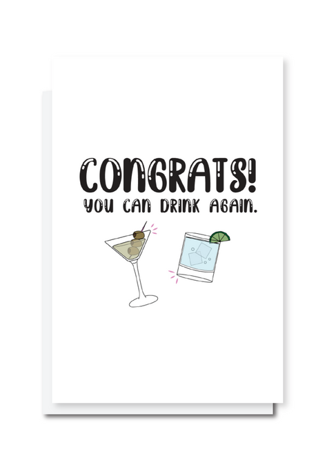 Congrats You Can Drink Again Card