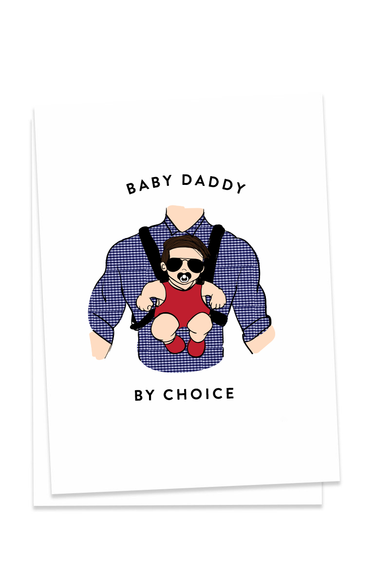 Baby Daddy By Choice Card