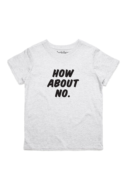 How About No Kids Tee