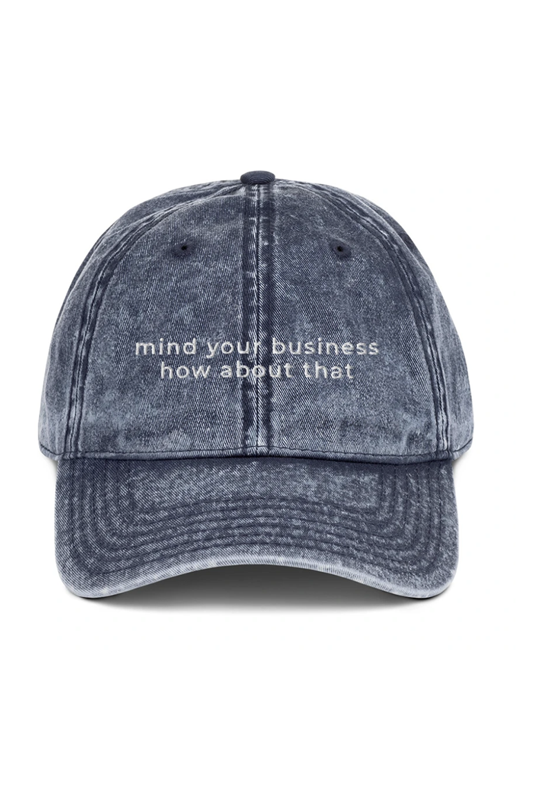 Mind Your Business Hat