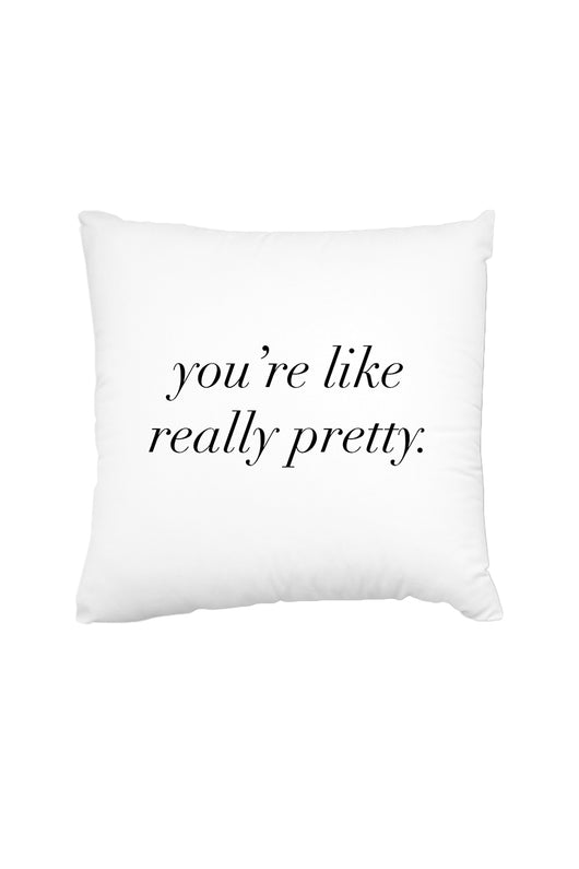 Like Really Pretty Throw Pillow