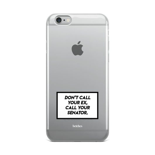 Don't Call Your Ex Phone Case