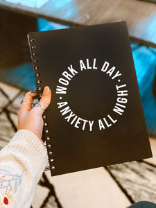 Work All Day Notebook