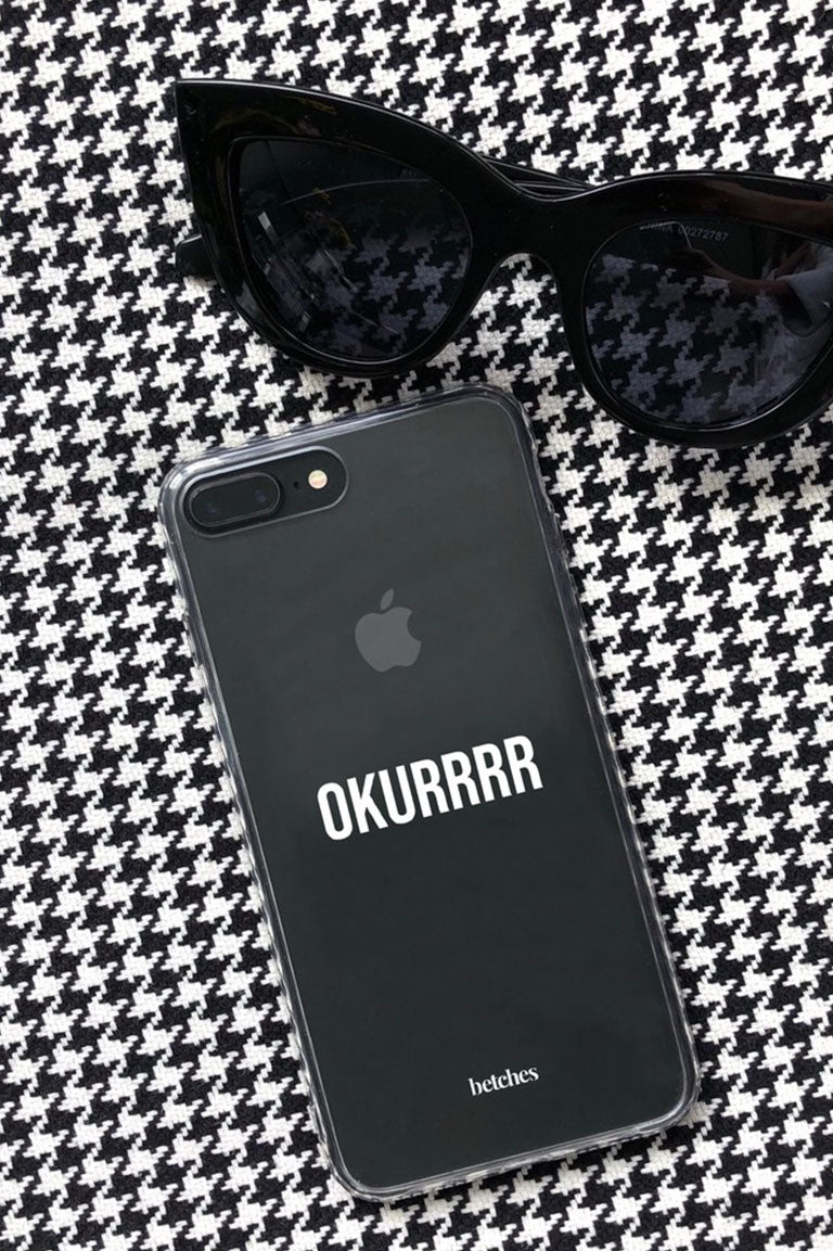 Okurrrr Phone Case