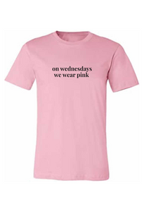 On Wednesdays We Wear Pink Tee
