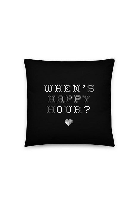 When's Happy Hour Pillow