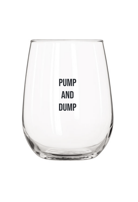 Pump and Dump Wine Glass