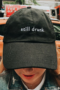 Still Drunk Hat