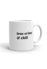 True Crime & Chill Mug