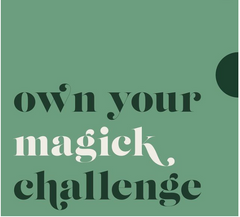 magick makers own your magick challenge