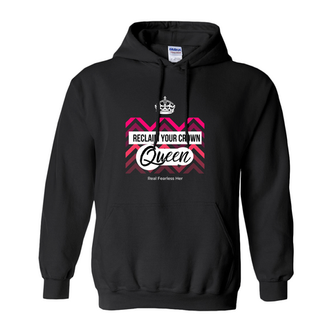 Reclaim your Crown Hoodie