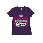 Reclaim your Crown Tee -Dark