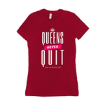 QNQ: Queens Never Quit Tee-Shirt-Dark