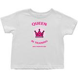 Queen in Training (Toddler Sizes)