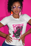 She is Fierce Teeshirt