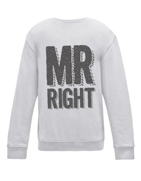 MR RIGHT SWEATER