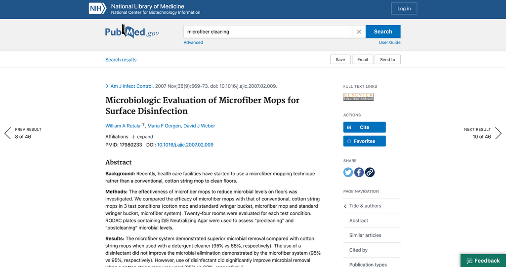 """The microfiber system demonstrated superior microbial removal""  - Microbiologic Evaluation of Microfiber Mops for Surface Disinfection"