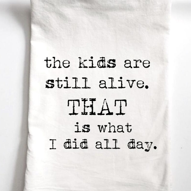Kids Still Alive Towel