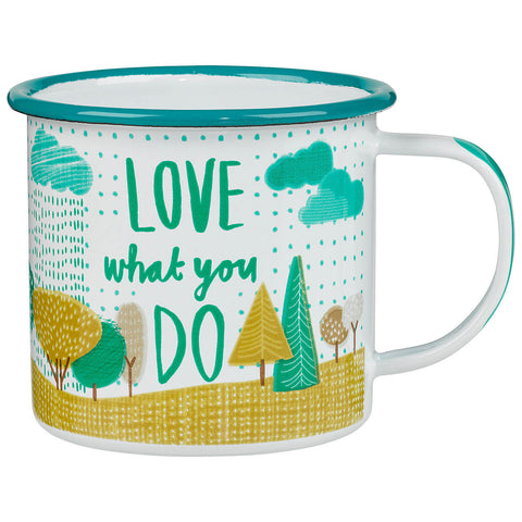 Love what you do mug