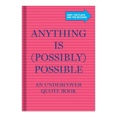 Anything is (Possibly) Possible
