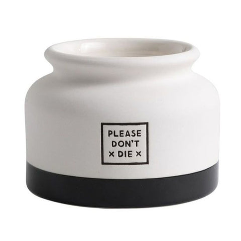 Please Don't Die Planter