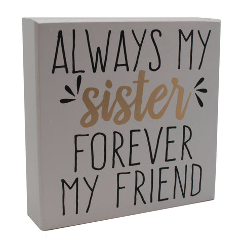 Always My Sister Box Sign