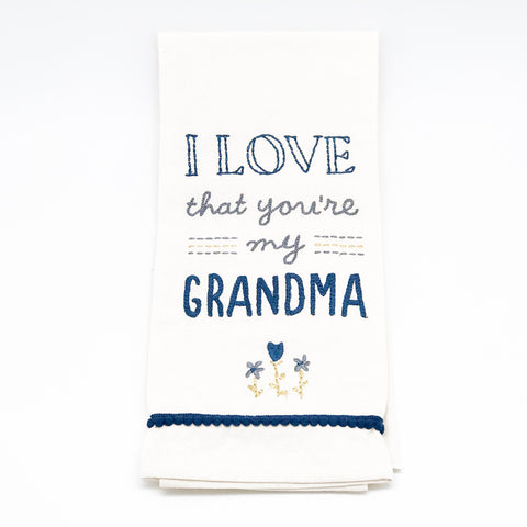 I Love that You're my Grandma Dishtowel