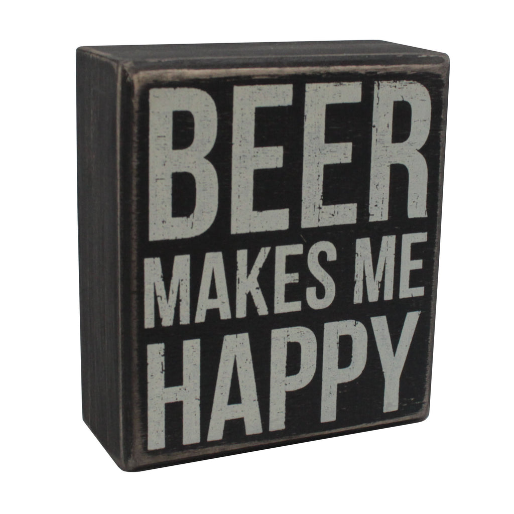 Beer Makes Me Happy Box Sign