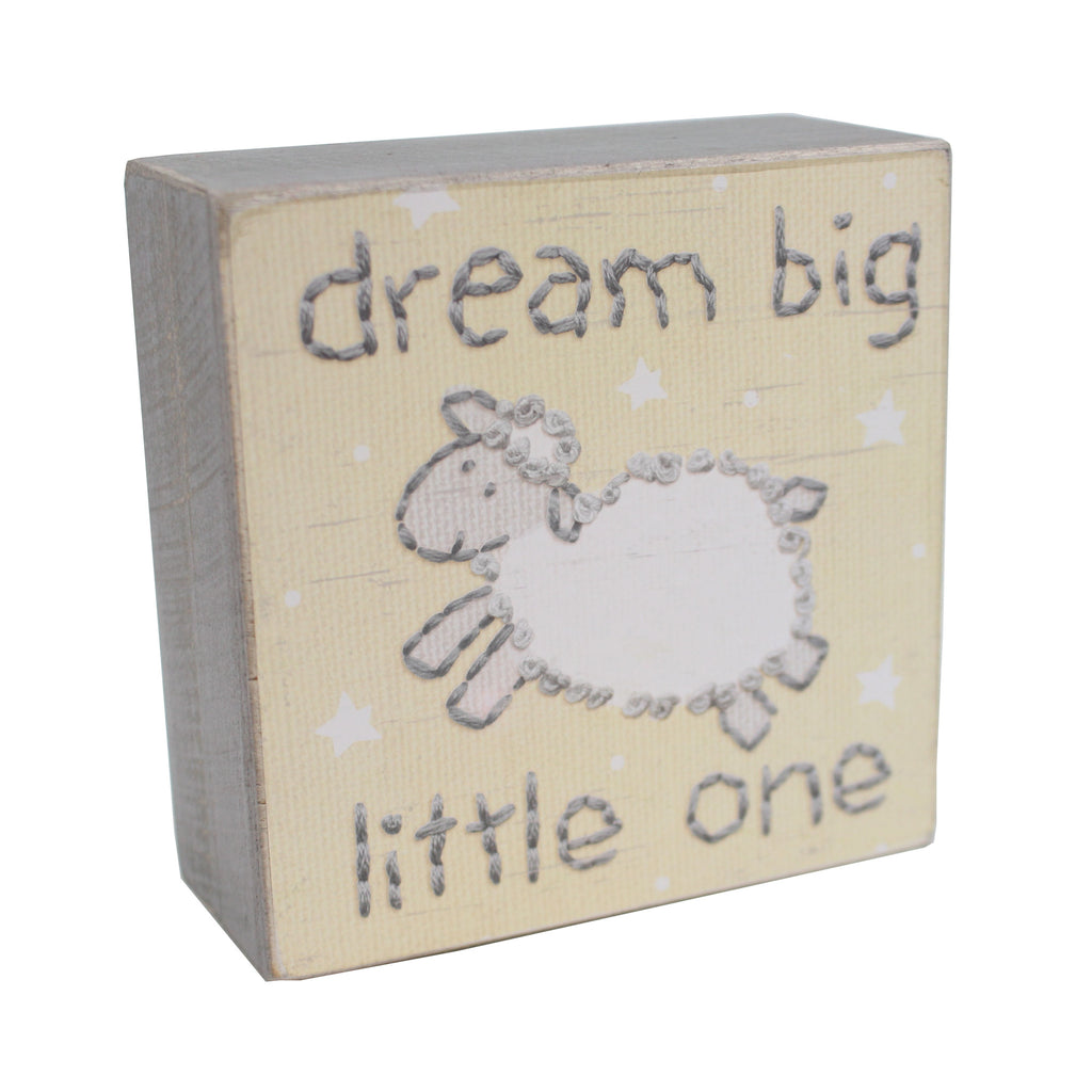 Dream Big Little One Box Sign