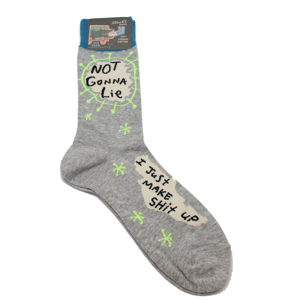 not going to lie i just make things up socks