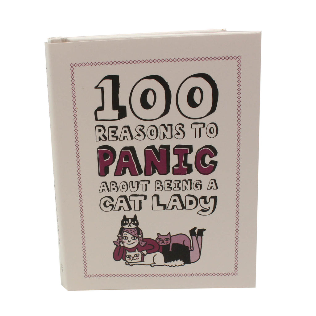 100 Reasons to Panic About...