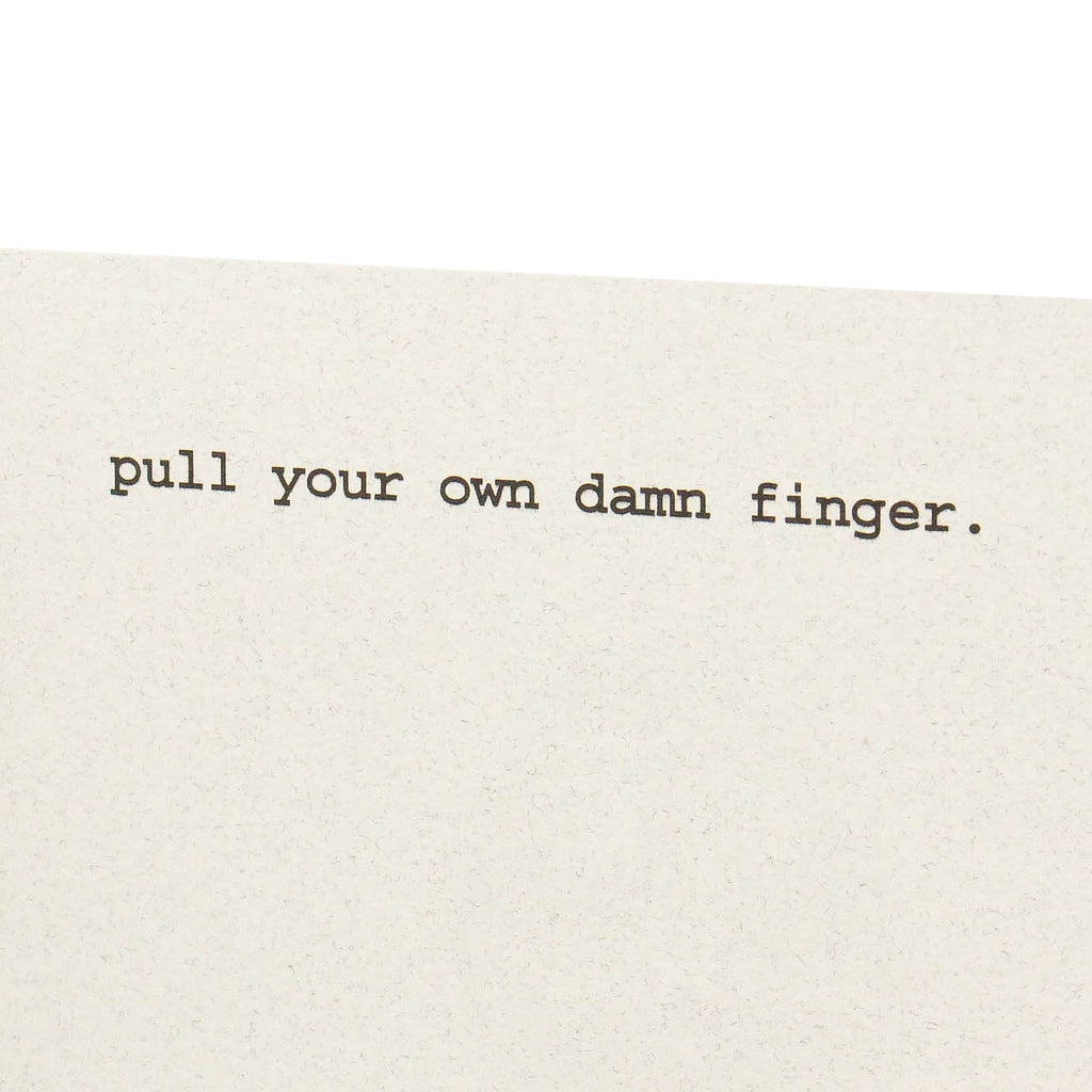 Pull Your Own Finger Card