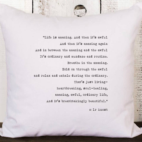 Life is Amazing Pillow