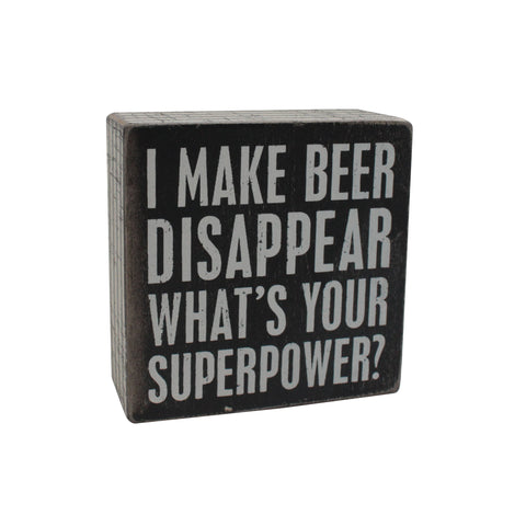 Make Beer Disapper Box Sign