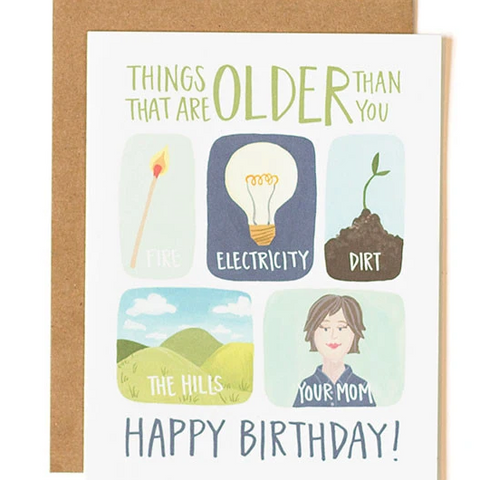 Older Than You Card