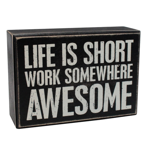 Work Somewhere Awesome Box Sign