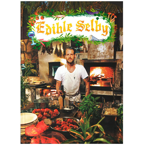 Edible Selby Cookbook