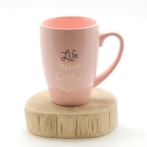 Life Happens. Coffee Helps. Mug