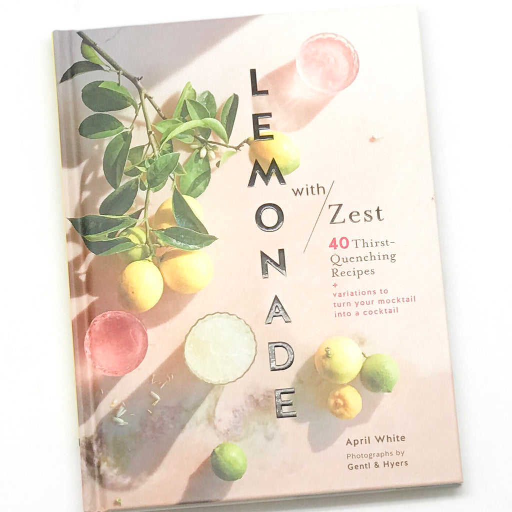 Lemonade with Zest Recipe Book