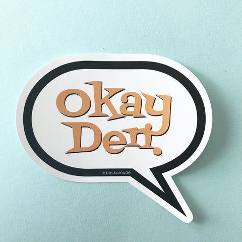 Okay Den Sticker