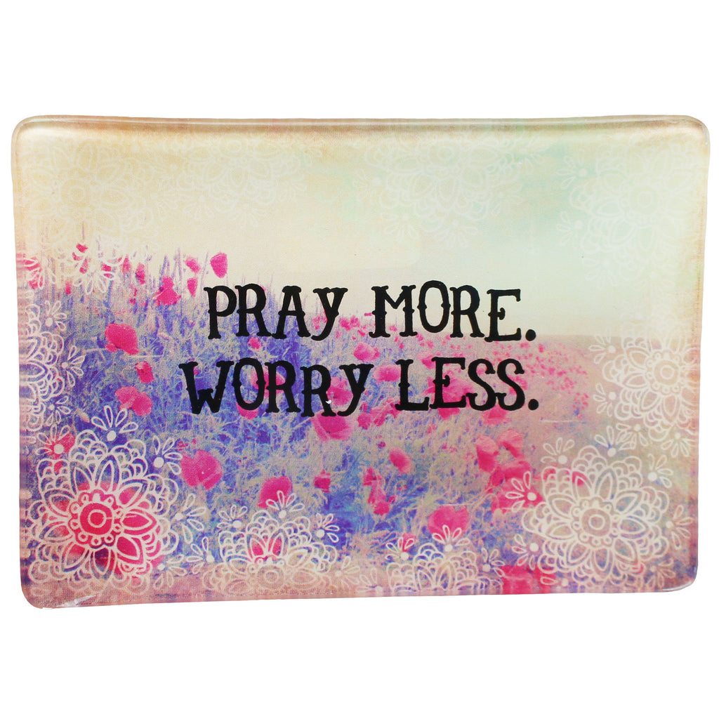 pray more worry less tray