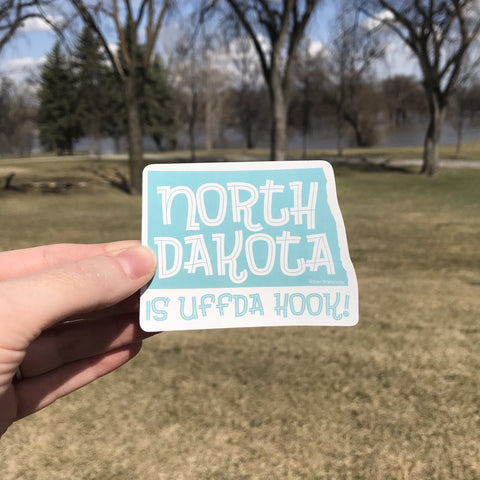 North Dakota is Uffda Hook Sticker