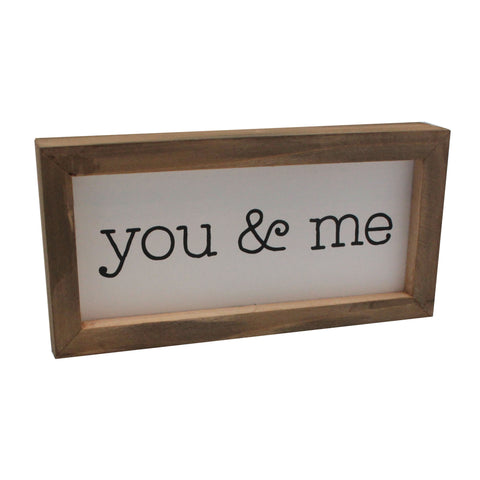 you and me framed box sign