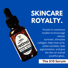 Load image into Gallery viewer, Retinol creams and serums are skincare royalty. Proven to encourage cellular turnover, stimulate collagen, help treat acne, soften wrinkes, fade pigmentation and give skin an overall youthful glow.