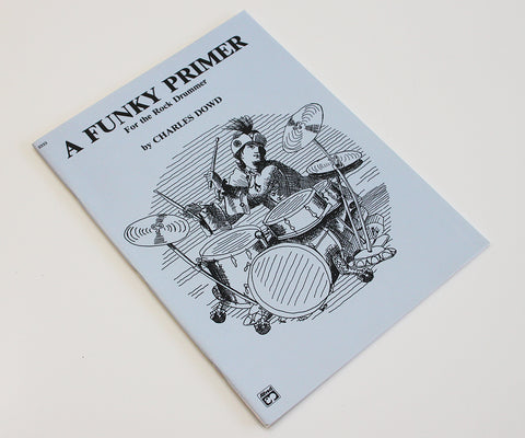A Funky Primer by Charles Dowd