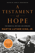 """A Testament of Hope"" by Martin Luther King ,Jr."