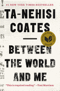 Between the World and Me Book by Ta-Nehisi Coates