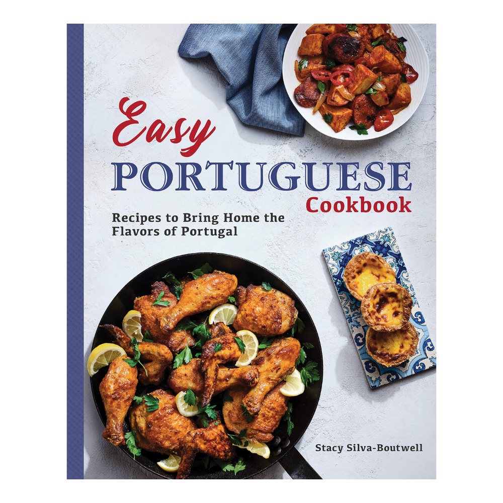 Easy Portuguese Cookbook - Stacy Silva Boutwell